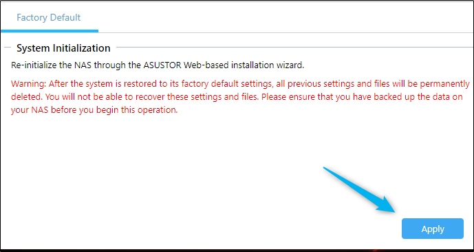 Apply button for factory resetting your NAS