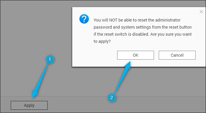 Apply and confirm disabling the hardware reset button